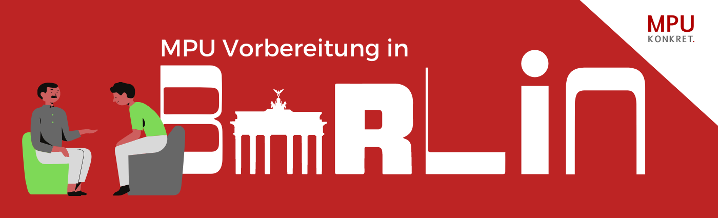 MPU Vorbereitung Berlin Beratung Coaching