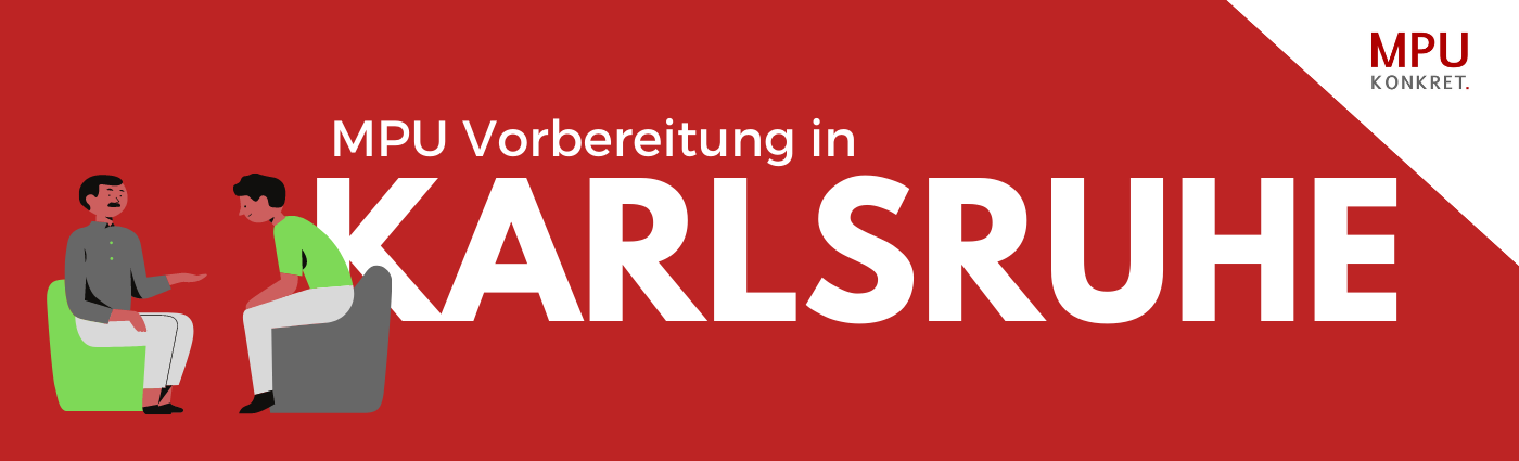 MPU Beratung Coaching Training Karlsruhe