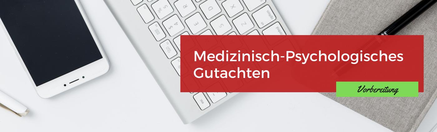 MPU Vorbereitung Medizinisch Psychologische Untersuchung