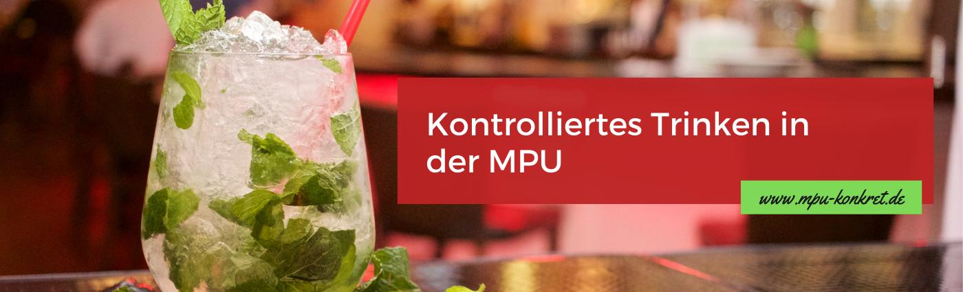 Kontrolliertes Trinken Medizinisch Psychologische Untersuchung Alkohol MPU Abstinenz