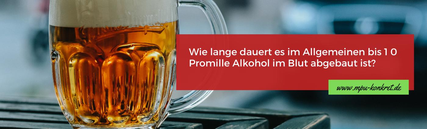 Alkoholabbau Promillewert Abbauzeit Alkohol