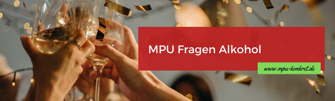 MPU Fragen Antworten Alkohol