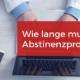 Abstinenz MPU Abstinenznachweis